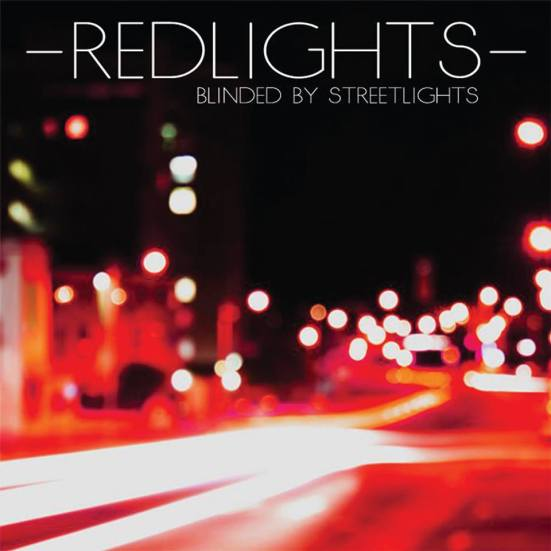 Blinded By Streetlights.... OUT NOW!