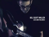 REVIEW: DEL SCOTT MILLER – LIES & FAILURESEP