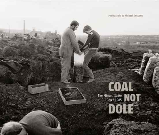 Coal Not Dole Copyright Michael Kerstgens