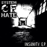 MUSIC REVIEW: SYSTEM OF HATE – INSANITY EP (INDUSTRIAL REMIX)