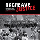 MUSIC REVIEW: ORGREAVE JUSTICE – VARIOUS ARTISTS