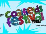 FESTIVAL UPDATE – COALFIELDS, SATURDAY 11JULY